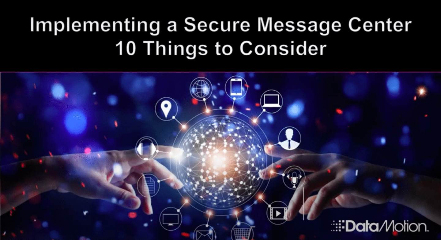 Implementing a Secure Message Center: 10 Things to Consider banner